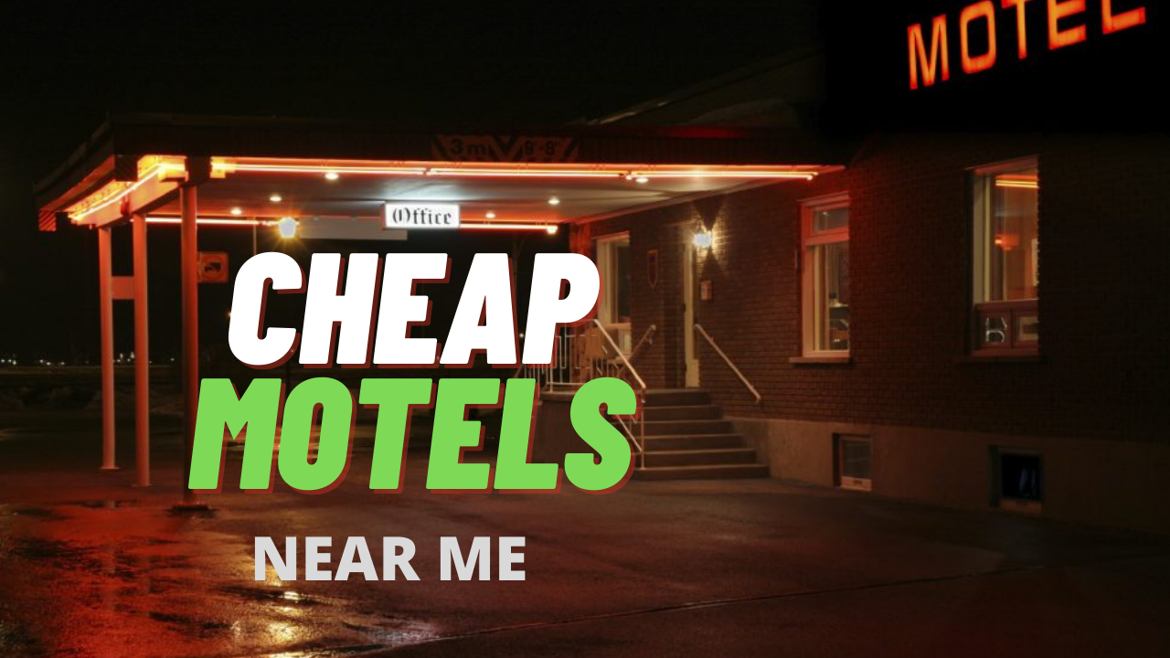 Cheap Motels Near Me for Tonight