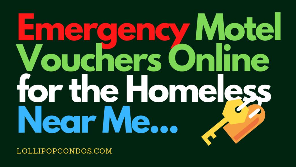 Emergency Motel Vouchers Online for the Homeless Near Me