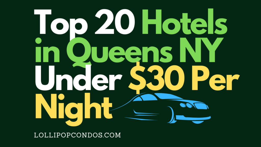 Hotels in Queens NY Under $30