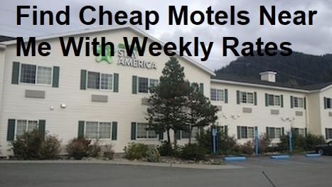 Find Cheap Motels Near Me With Weekly Rates