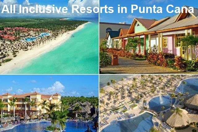 All Inclusive Resorts in Punta Cana