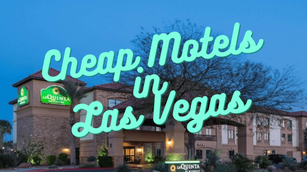 Cheap Motels in Las Vegas