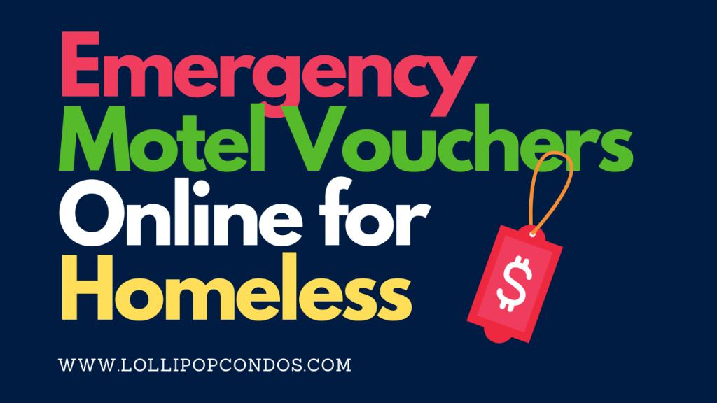 Emergency Motel Vouchers Online for Homeless